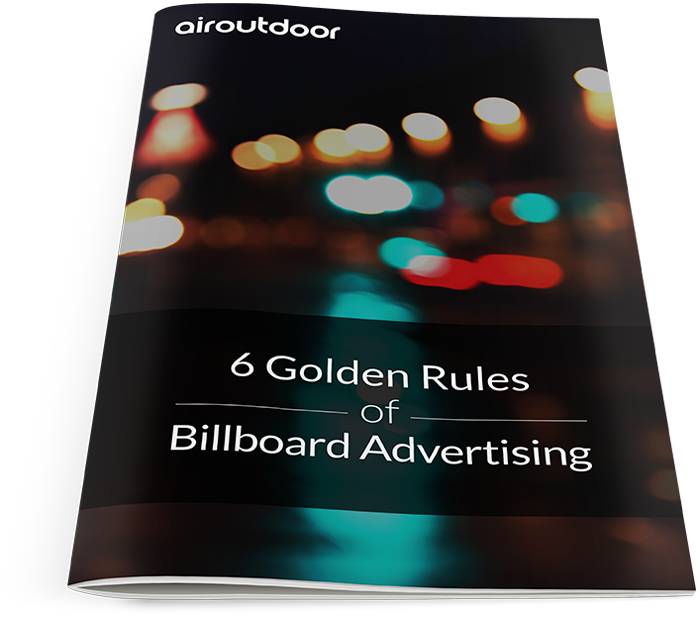 6 Golden rules of outdoor advertising